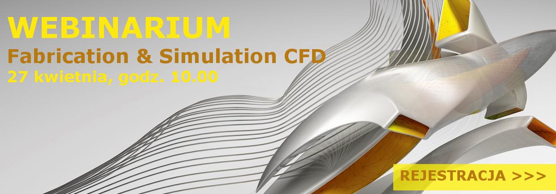 Fabrication & Simulation CFD webinarium oprogramowania