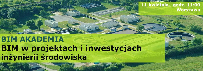 BIM w inwestycjach dla inżynierii środowiska